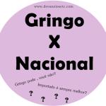 Gringo X Nacional