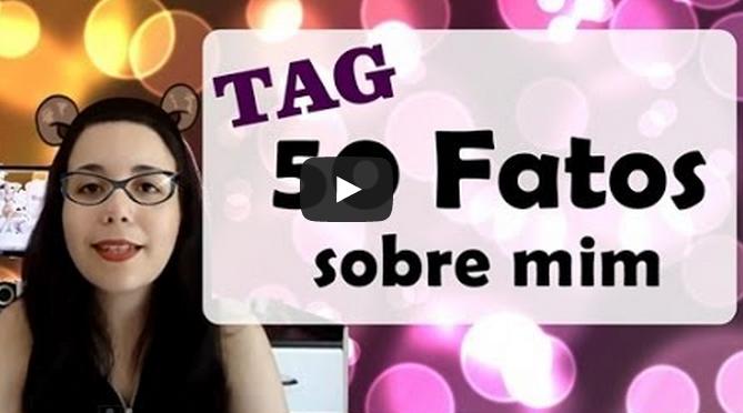 tag 50 fatos sobre mim