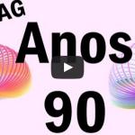 TAG: Anos 90!