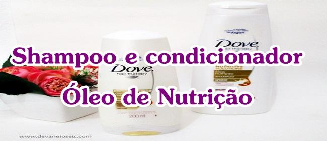 shampoo e condicionador dove oleo nutrição