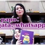 Bate-papo: siso, gata, whatsapp e mais!