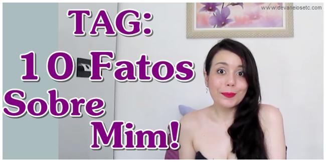 tag 10 fatos sobre mim