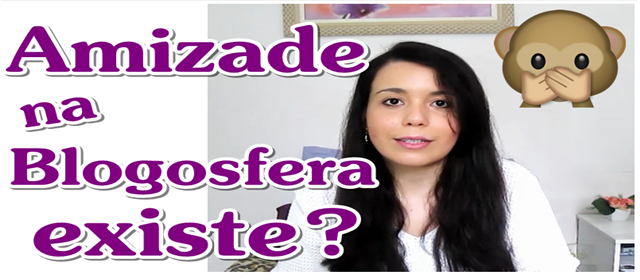 miniatura video amizade na blogosfera