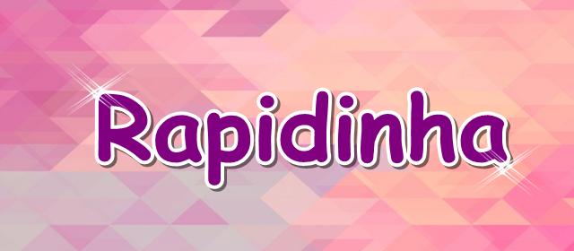rapidinha mini