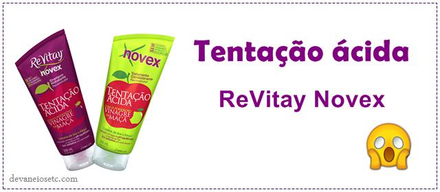 tentação ácida ReVitay Novex embelleze