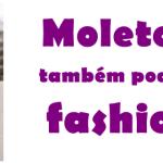 Moletom também pode ser fashion!
