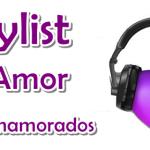Playlist Dia dos Namorados