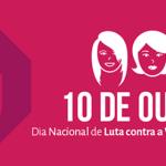 Dia da Luta Contra a Violência à Mulher