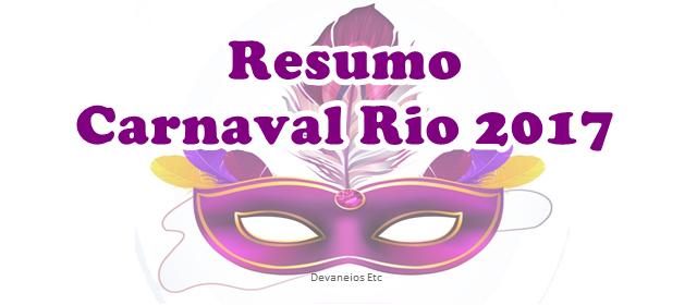resumo carnaval rio 2017