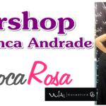 Fibel + Workshop com Bianca Andrade