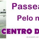 Centro do Rio de cara nova