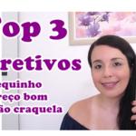 Top 3: Corretivo Líquido